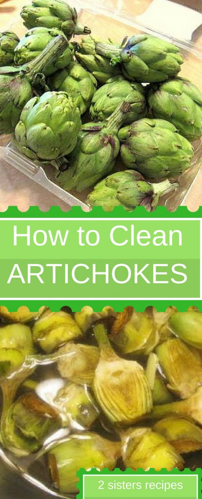 How to Clean Artichokes! by 2sistersrecipes.com