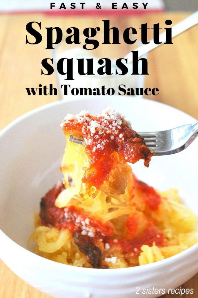 Spaghetti Squash with Tomato Sauce by 2sistersrecipes.com