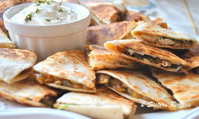 Chicken Quesadillas by 2sistersrecipes.com