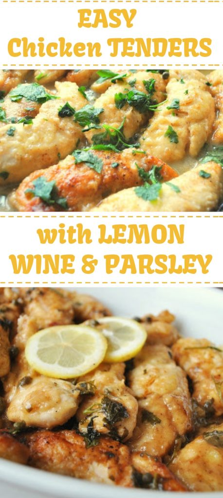Chicken Tenders Smothered in Lemon and Parsley