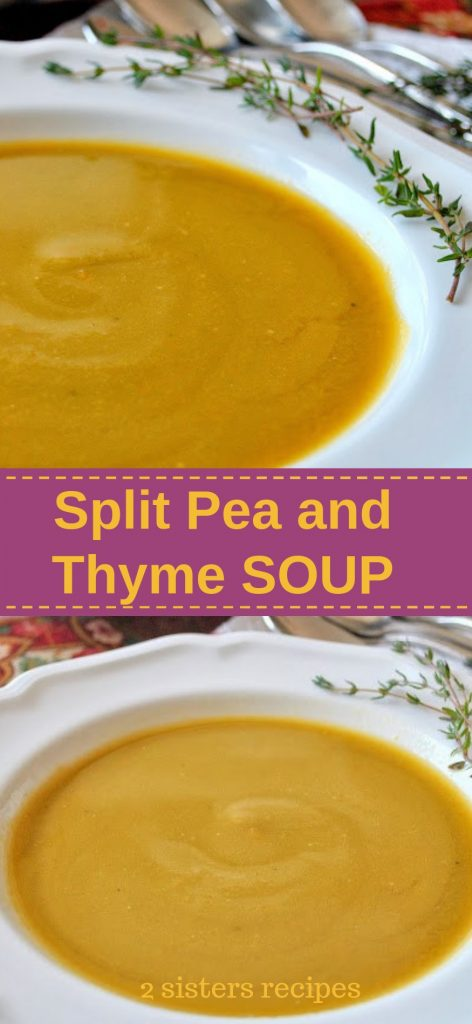 Split Pea and Thyme Soup by 2sistersrecipes.com