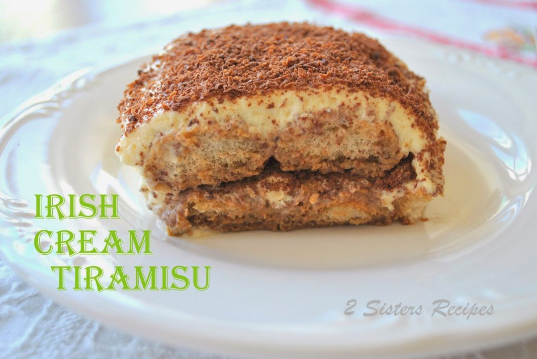 Irish Cream Tiramisu by http://2sistersrecipes.com