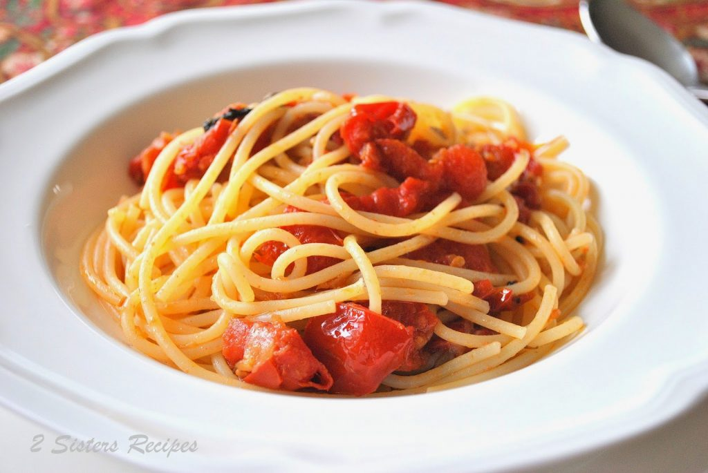 Spaghetti with Oven-Roasted Tomatoes by 2sistersrecipes.com