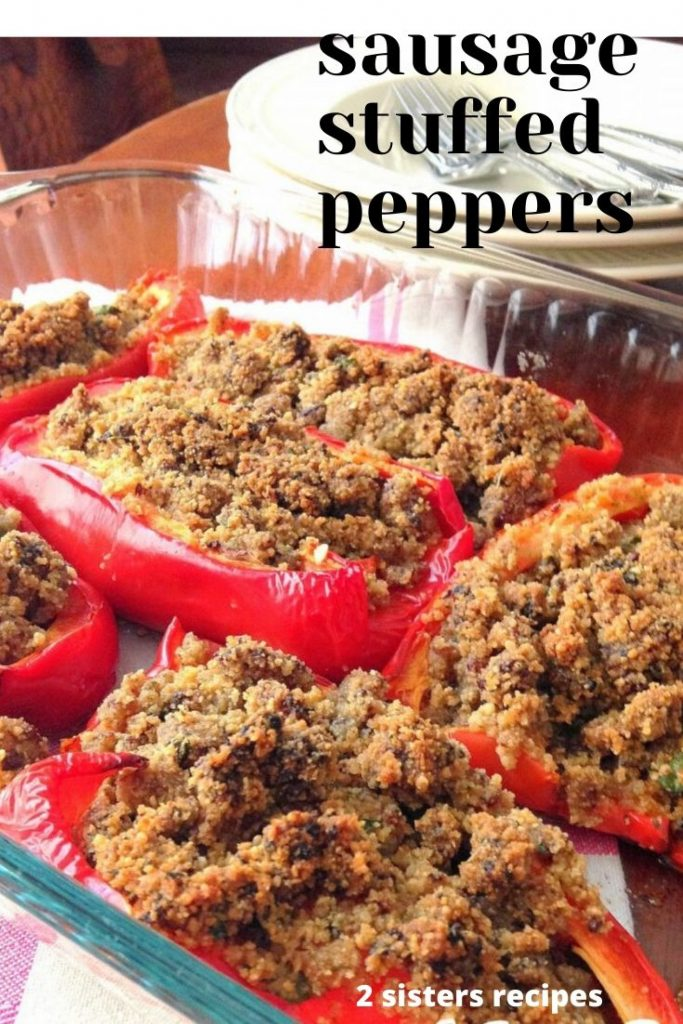 Sausage Stuffed Peppers by 2sistersrecipes.com