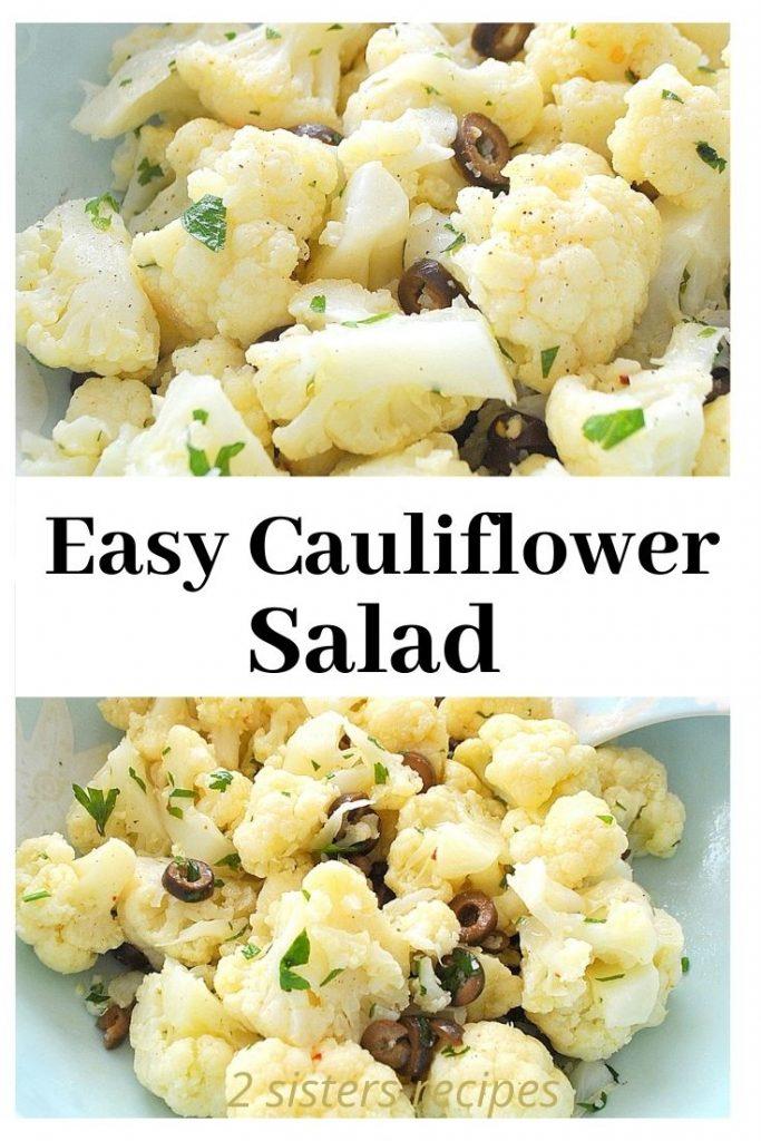 Easy Cauliflower Salad by 2sistersrecipes.com