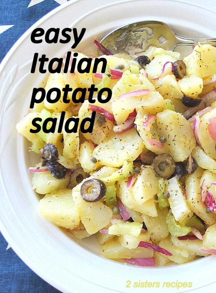 Easy Italian Potato Salad by 2sistersrecipes.com