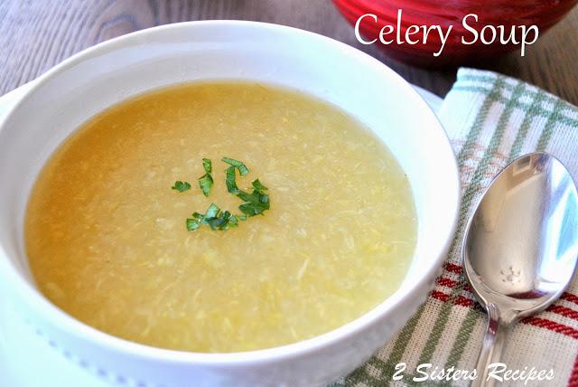 Celery Soup by 2sistersrecipes.com