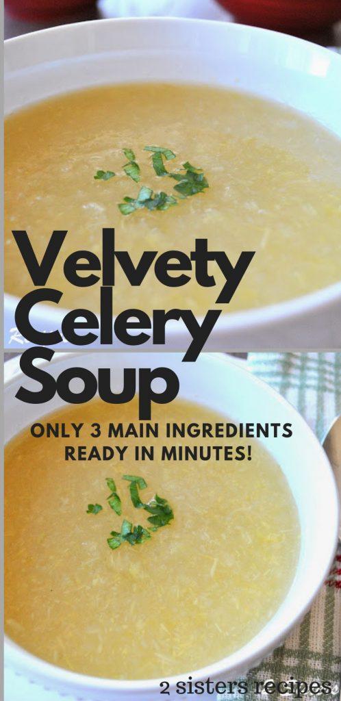 Velvety Celery Soup by 2sistersrecipes.com