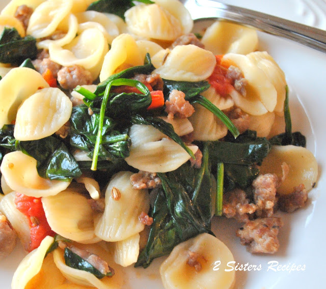 Orecchiette with Sausages and Spinach by 2sistersrecipes.com