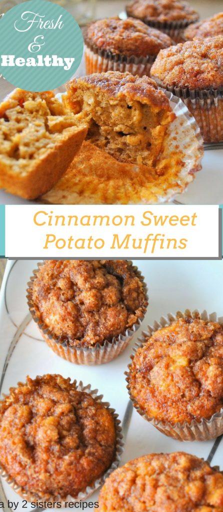 Cinnamon Sweet Potato Muffins by 2sistersrecipes.com