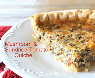 Mushroom and Sundried Tomato Quiche, by 2sistersrecipes.com