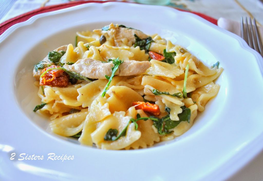 Farfalle with Chicken Capers Sundried Tomatoes and Spinach. by 2sistersrecipes.com