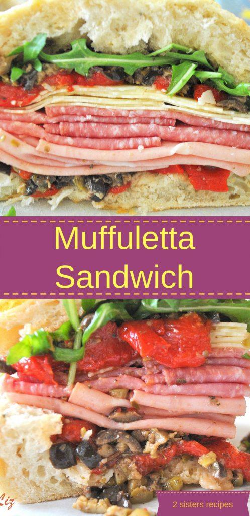 Italian Muffuletta Sandwich by 2sistersrecipes.com