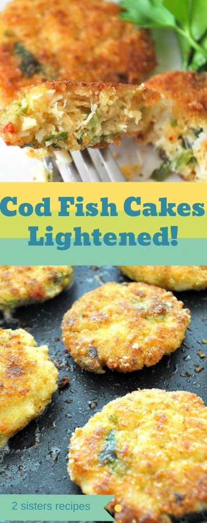 Cod Fish Cakes Lightened! by 2sistersrecipes.com