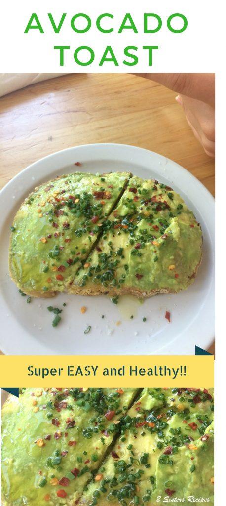 Avocado Toast for Breakfast by 2sistersrecipes.com