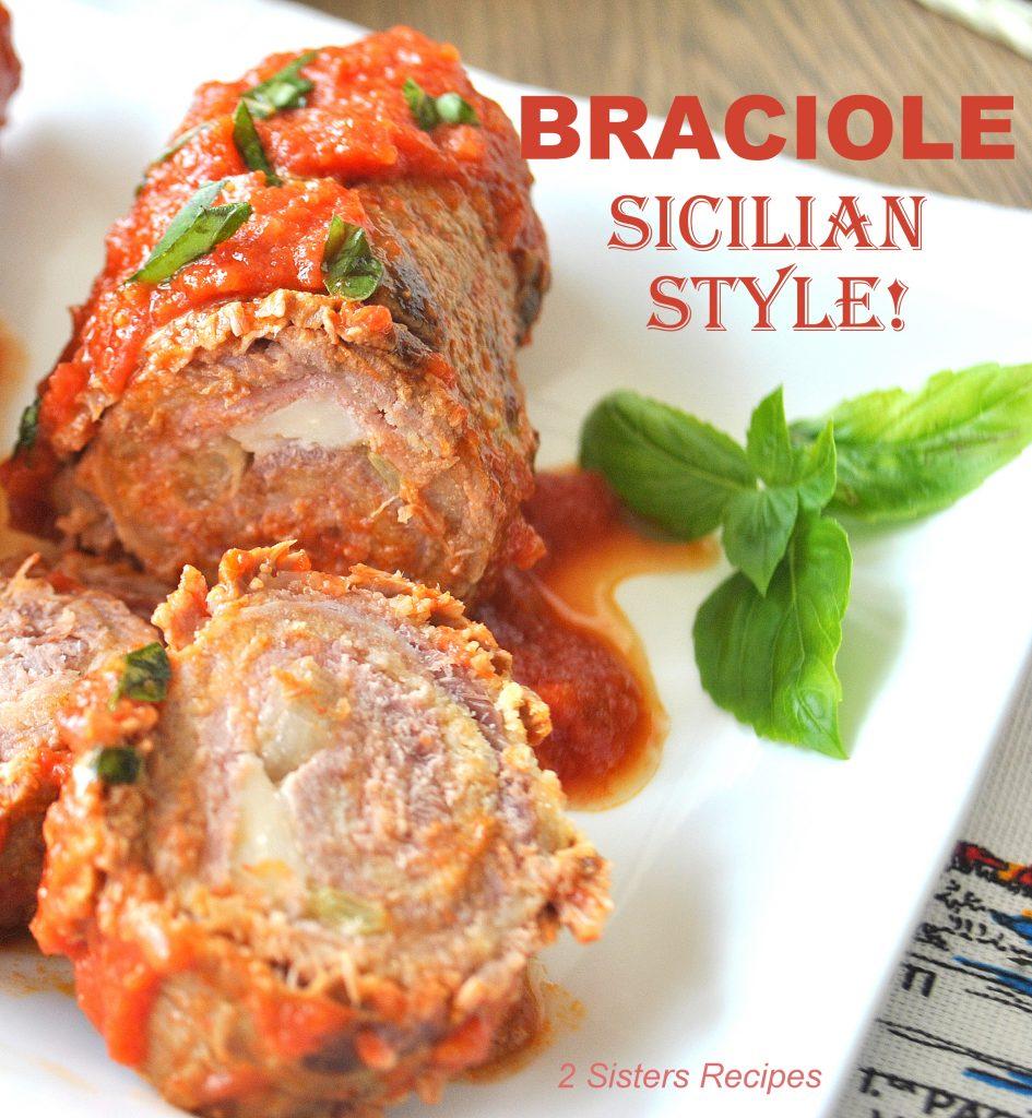 Braciole-Sicilian Style! by 2sistersrecipes.com