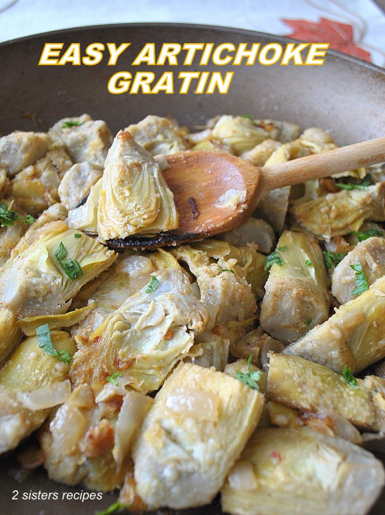 Easy Artichoke Gratin by 2sistersrecipes.com