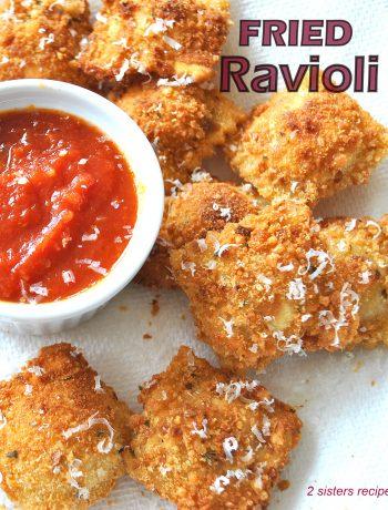 Easy Fried Ravioli by 2sistersrecipes.com