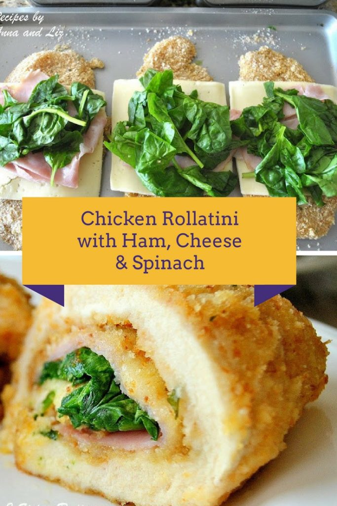 Baked Chicken Rollatini with Ham, Cheese & Spinach by 2sistersrecipes.com