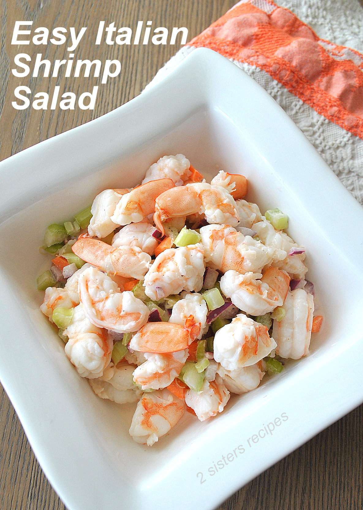 Easy Italian Shrimp Salad 2 Sisters Recipes By Anna And Liz
