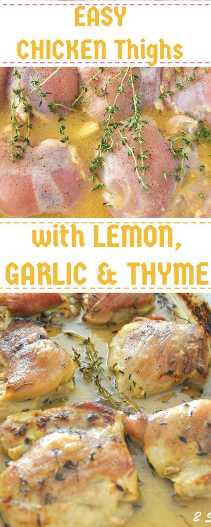 Chicken Thighs with Lemon Garlic & Thyme by 2sistersrecipes.com