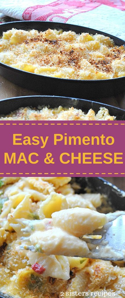 Easy Pimento Mac and Cheese by 2sistersrecipes.com