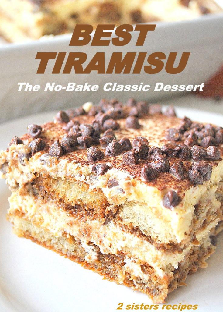Best Tiramisu by 2sistersrecipes.com