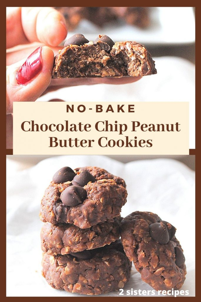 No-Bake Chocolate Chip Peanut Butter Cookies by 2sistersrecipes.com