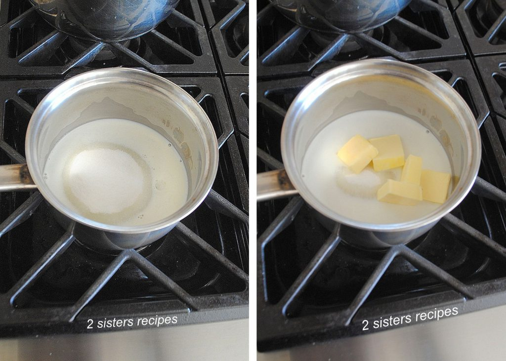 a sauce pot with milk, sugar and butter. by 2sistesrecipes.com