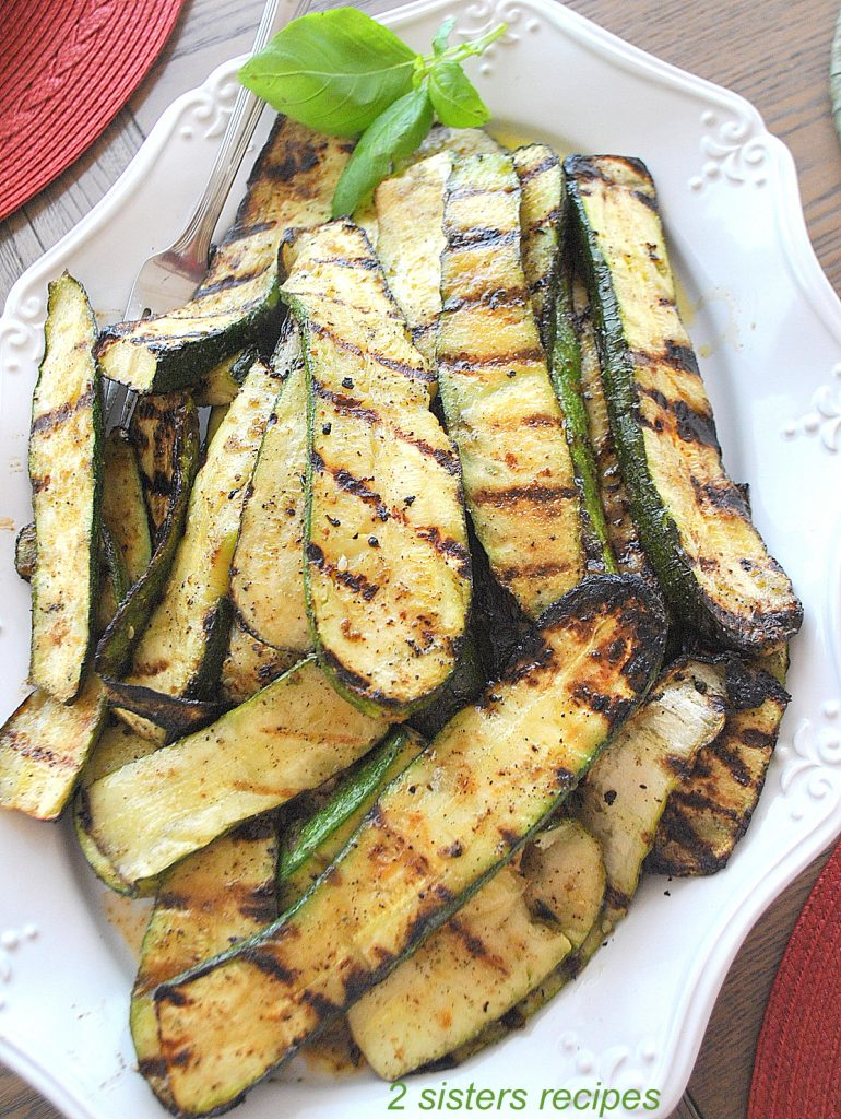 How To Grill Zucchini Perfectly by 2sistersrecipescom