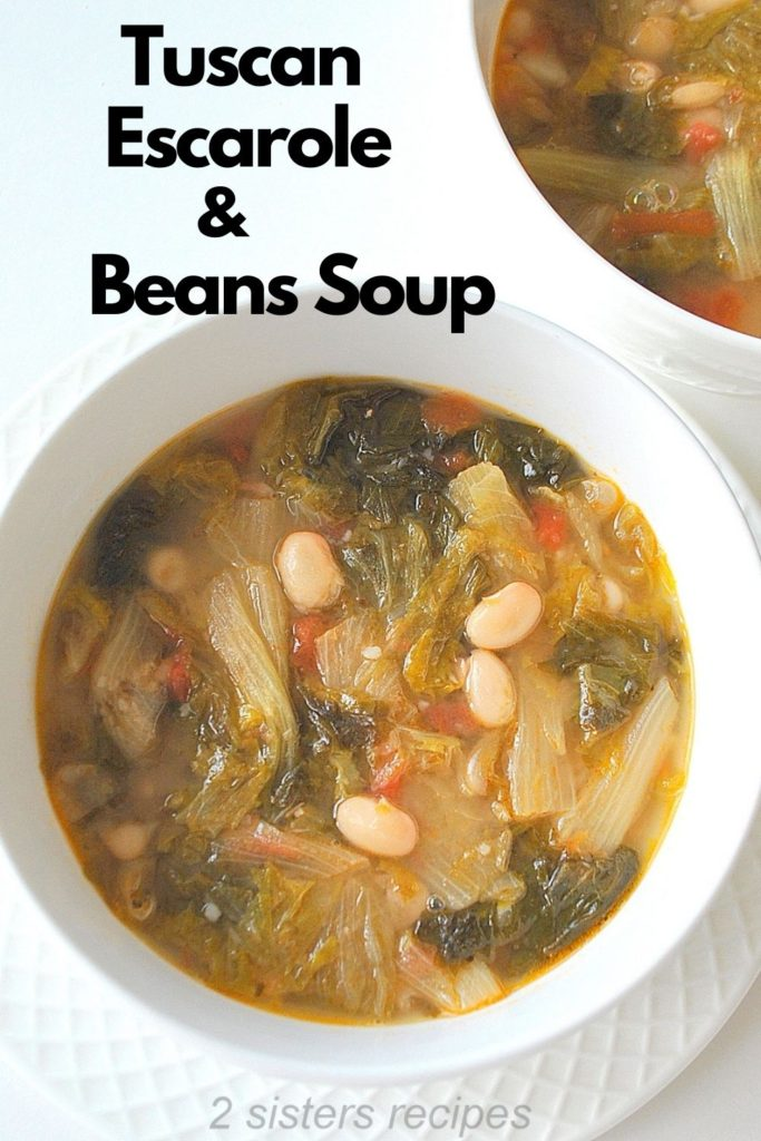 Tuscan Escarole and Beans Soupby 2sistersrecipes.com