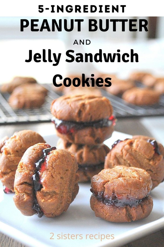 5-ingredient peanut butter and jelly sandwich cookies by 2sistersrecipes.com