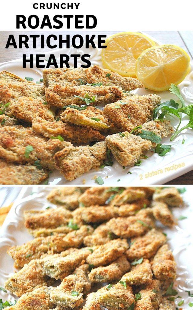 Crunchy Roasted Artichoke Hearts by 2sistersrecipes.com