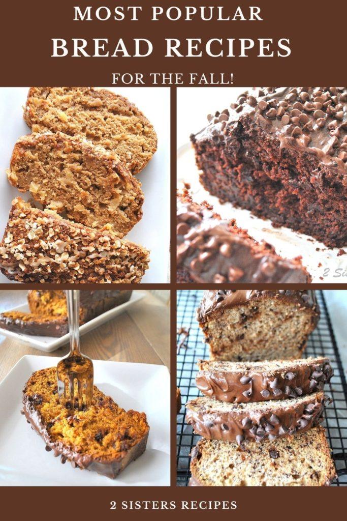 Most Popular Bread Recipes by 2sistersrecipes.com