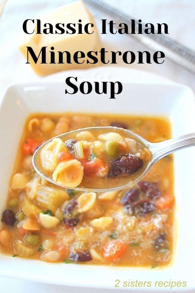 Classic Italian Minestrone Soup by 2sistersrecipes.com