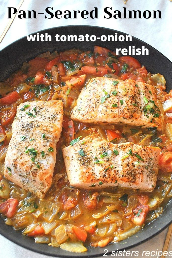 Pan-Seared Salmon with Relish by 2sistersrecipes.com