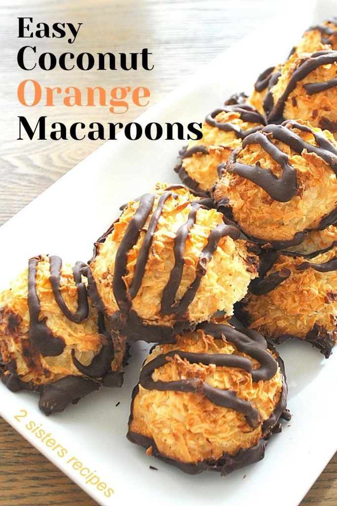 Easy Coconut Orange Macaroons by 2sistersrecipes.com