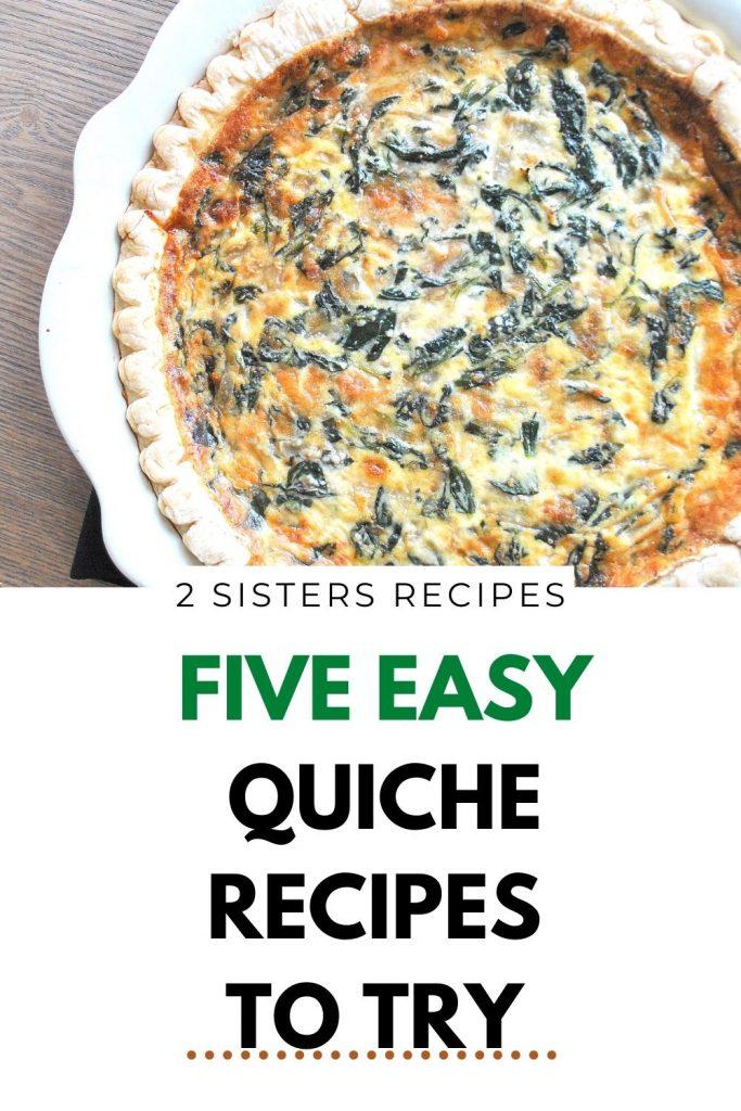 Five Easy Quiche Recipes by 2sistersrecipes.com