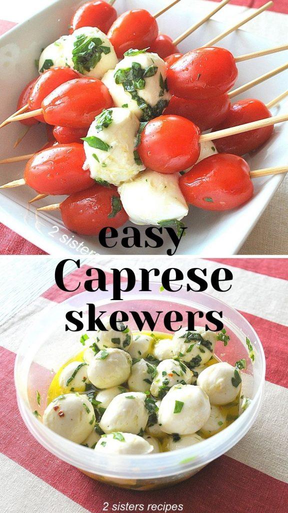 Easy Caprese Skewers by 2sistersrecipes.com