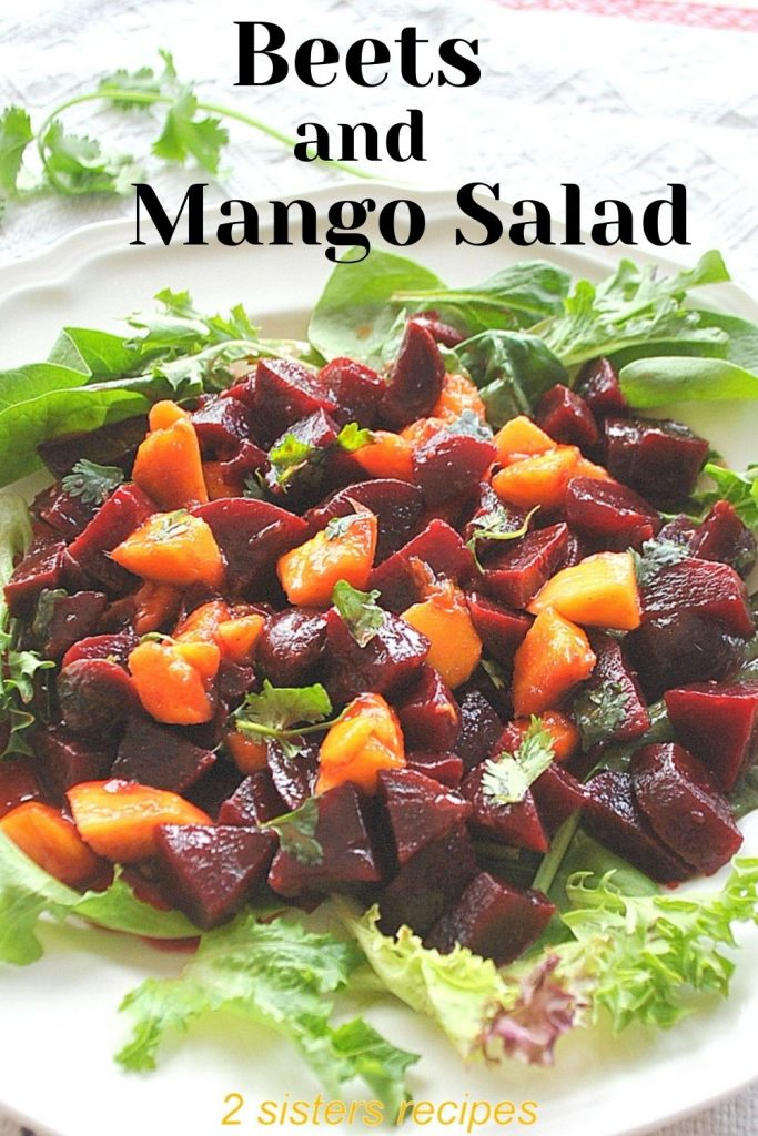 Beets and Mango Salad by 2sistersrecipes.com