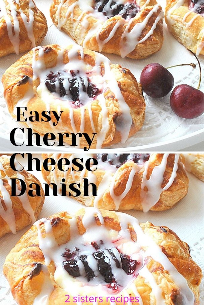 Easy Cherry Cheese Danish by 2sistersrecipes.com