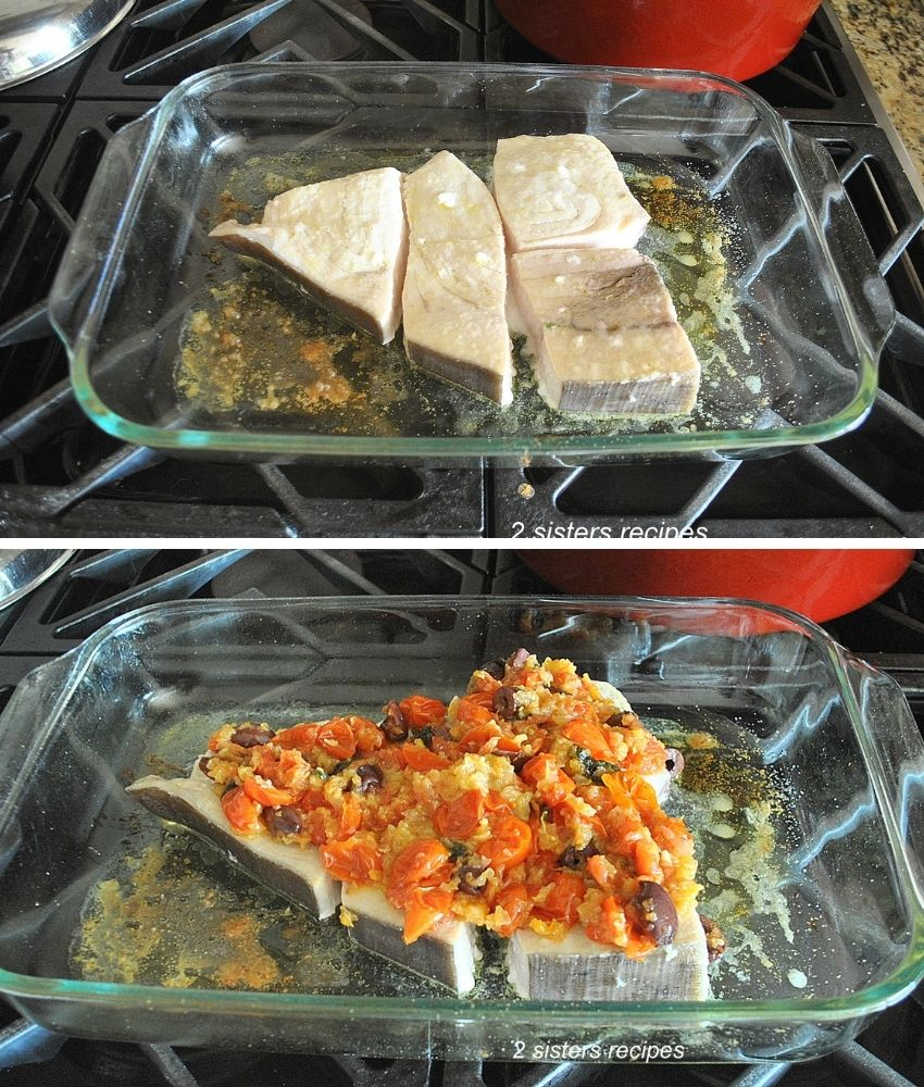 Two photos of the swordfish in the baking dish. by 2sistersrecipes.com