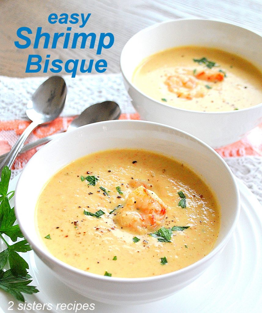 Easy Shrimp Bisque by 2sistersrecipes.com