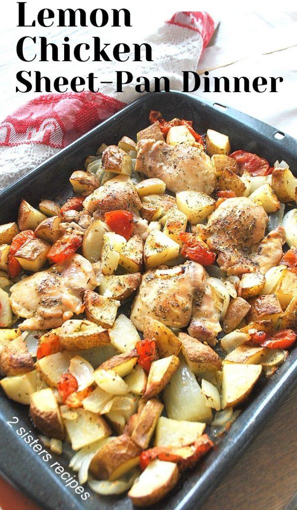 Lemon Chicken Sheet-Pan Dinner by 2sistersrecipes.com